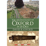 Archaeology of Oxford in 20 Digs (BOK)