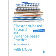 Classroom-based Research and Evidence-based Practice (BOK)