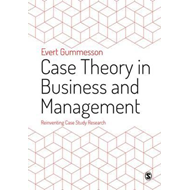 Case Theory in Business and Management (BOK)