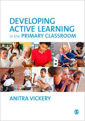 Developing Active Learning in the Primary Classroom (BOK)