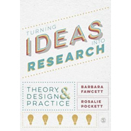 Turning Ideas into Research (BOK)