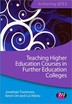 Teaching Higher Education Courses in Further Education Colle (BOK)