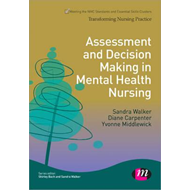 Assessment and Decision Making in Mental Health Nursing (BOK)