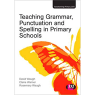Teaching Grammar, Punctuation and Spelling in Primary School (BOK)