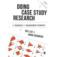 Conducting Case Study Research for Business and Management S (BOK)