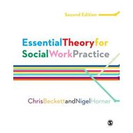 Essential Theory for Social Work Practice (BOK)