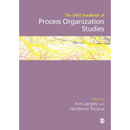 SAGE Handbook of Process Organization Studies (BOK)