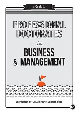 Guide to Professional Doctorates in Business and Management (BOK)