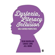 Dyslexia, Literacy and Inclusion (BOK)