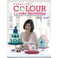 Creative Colour for Cake Decorating (BOK)