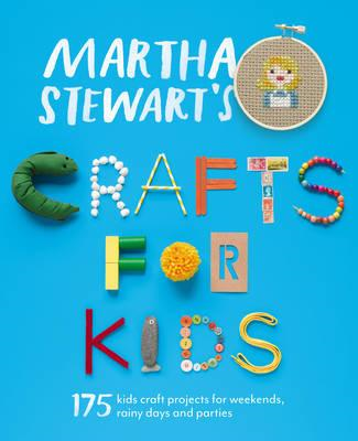 Martha Stewart's Crafts for Kids (BOK)