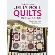 Jelly Roll Quilts in a Weekend (BOK)