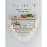 Macrame for Beginners and Beyond (BOK)
