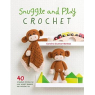 Snuggle and Play Crochet (BOK)