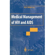 Medical Management of HIV and AIDS (BOK)