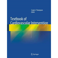 Textbook of Cardiovascular Intervention (BOK)