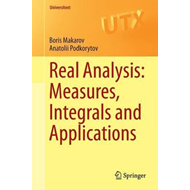 Real Analysis: Measures, Integrals and Applications (BOK)
