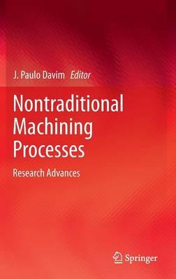 Nontraditional Machining Processes: Research Advances (BOK)