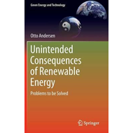 Unintended Consequences of Renewable Energy (BOK)