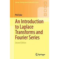 Introduction to Laplace Transforms and Fourier Series (BOK)