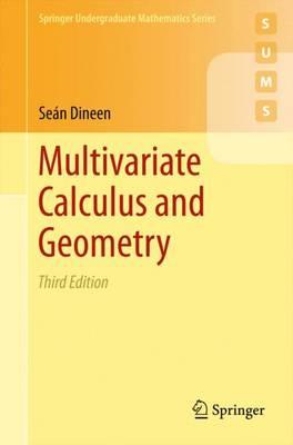 Multivariate Calculus and Geometry (BOK)
