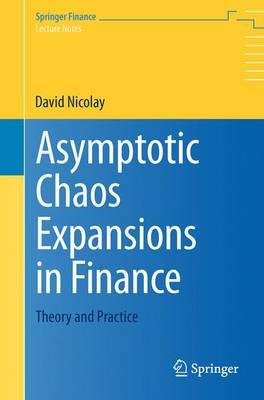Asymptotic Chaos Expansions in Finance (BOK)