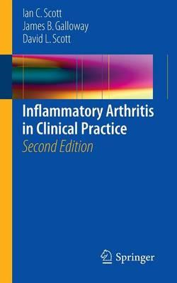 Inflammatory Arthritis in Clinical Practice (BOK)