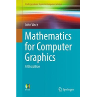 Mathematics for Computer Graphics (BOK)