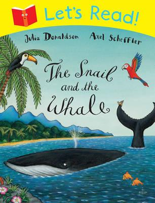 Let's Read! The Snail and the Whale (BOK)