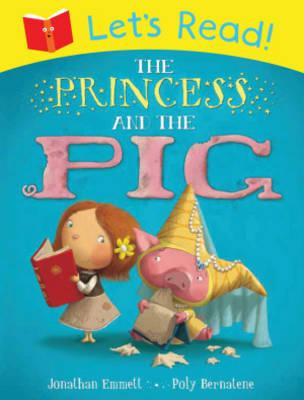 Let's Read! The Princess and the Pig (BOK)