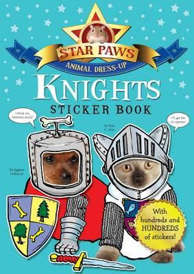 Knights Sticker Book: Star Paws: An Animal Dress-up Sticker Book (BOK)