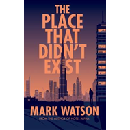 Place That Didn't Exist (BOK)