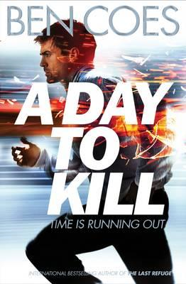 A Day to Kill (BOK)