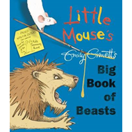 Little Mouse's Big Book of Beasts (BOK)
