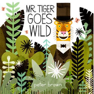 Mr Tiger Goes Wild (BOK)