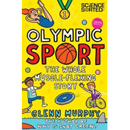 Olympic Sport: The Whole Muscle-Flexing Story (BOK)
