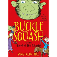 Buckle and Squash and the Land of the Giants (BOK)