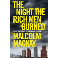 Night the Rich Men Burned (BOK)