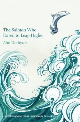 Salmon Who Dared to Leap Higher (BOK)