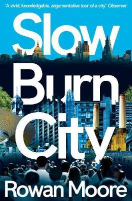 Slow Burn City (BOK)