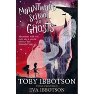 Mountwood School for Ghosts (BOK)