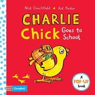 Charlie Chick Goes to School (BOK)