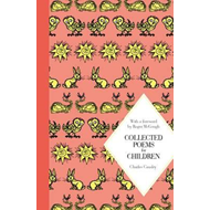 Collected Poems for Children: Macmillan Classics Edition (BOK)