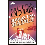 The Little Old Lady Behaving Badly (BOK)