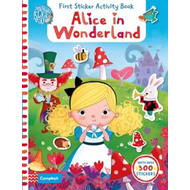 Alice in Wonderland: First Sticker Activity Book (BOK)