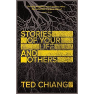 Stories of Your Life and Others (BOK)