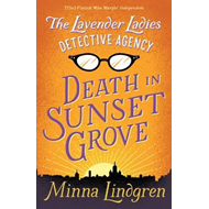 Lavender Ladies Detective Agency: Death in Sunset Grove (BOK)