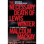 Necessary Death of Lewis Winter (BOK)