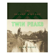Secret History of Twin Peaks (BOK)