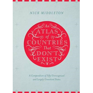 Atlas of Countries That Don't Exist (BOK)